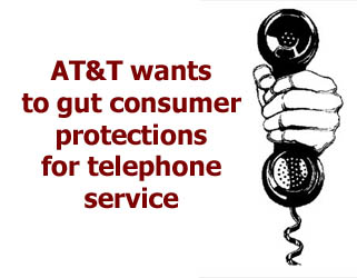 AT&T Wants to Gut Consumer Protections
